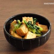 材料はたった2つ!小松菜と厚揚げのめんつゆ炒めと、今日のおやつ。
