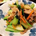【豚肉と青梗菜の炒め物と】