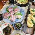 ◆江戸前穴子の天ぷら~海鮮満載のおうちごはん♪