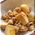 超手抜き煮物、里芋と鶏ひき肉の煮っ転がし