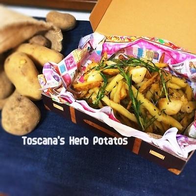 トスカーナのハーブ•ポテト
