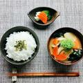 シンプルな食事もたまには良いですよ!!  一汁一菜