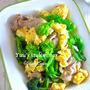 春野菜でデトックス♡苦味が苦手な方も食べやすい♡『豚肉と菜の花の卵チャンプルー』《簡単*節約》