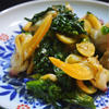 青柳と菜の花の和えもの、はちみつコリアンダー風味