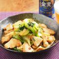鶏むね肉とチンゲンサイのピリ辛旨味炒め