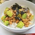 アボカド納豆丼レシピ by イクコさん
