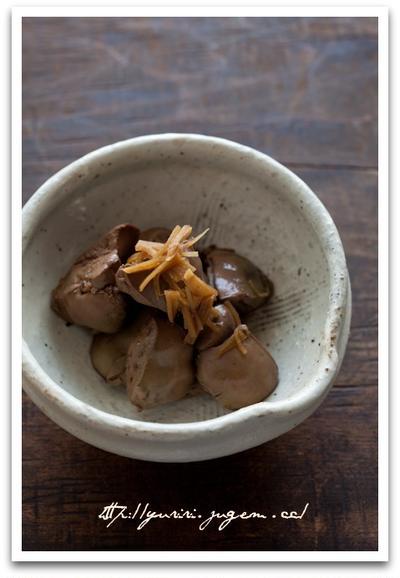 鶏レバーの生姜煮 と 丼