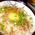 あなどらないで 卵かけご飯! 旨み・栄養満点!おかかた~っぷり卵かけご飯(^^♪