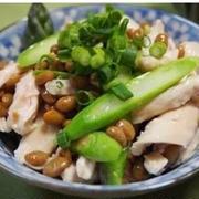 鶏ササミとアスパラの納豆和え