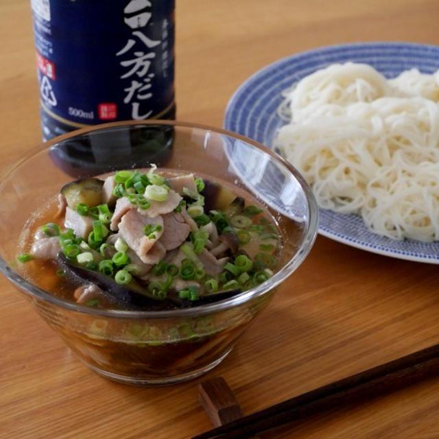 「八方だし」で豚肉となすと高野豆腐のつけ麺