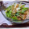 「ホタテ貝柱と葱 の ごまみそだれ素麺」