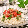 クックパッドでトップ10入り「トマトとツナの爽やか☆素麺」&ポチ報告 by ジャカランダさん
