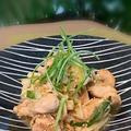 和食のメインは・・すだち香る鶏肉のネギ塩炒め~久しぶりの台湾カステラ・今朝の富士山