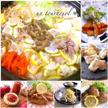 【旬の味「檸檬(レモン)」爽やかな香りで減塩効果☆過去レシピまとめ7選