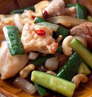 『鶏肉ときゅうりのカシューナッツ炒め』