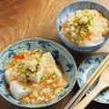 冷やしあんかけ豆腐、冷やしあんかけご飯 by 筋肉料理人さん