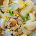 美味しくなった冬野菜で☆鶏肉と蕪の柚子胡椒風味♪
