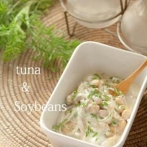 常備食材でパパっと♪ツナと大豆の一品レシピ