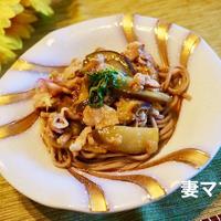 茄子と豚肉のあんかけ蕎麦♪ Eggplant Soba Noodle