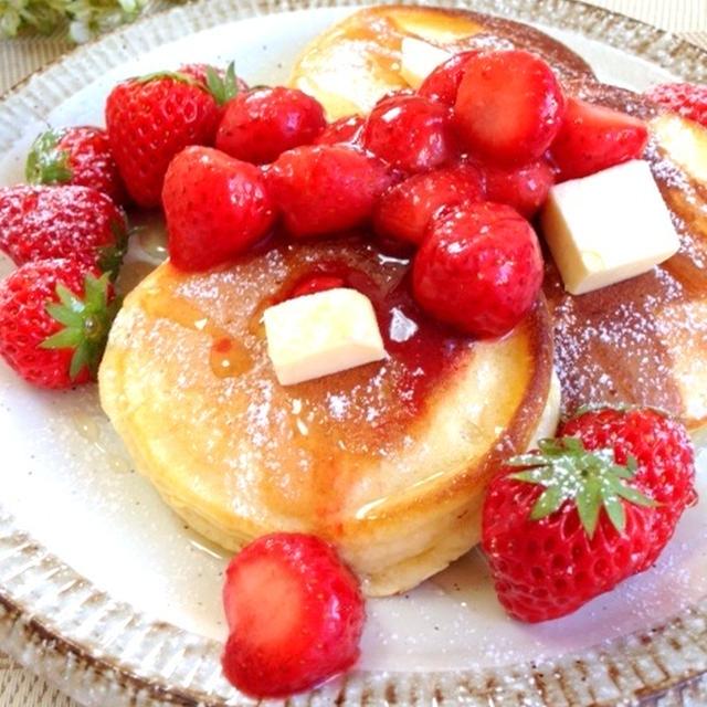 休日の朝ごはん * いちごのパンケーキ
