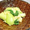 チンゲン菜と卵のとろみ炒め。シンプルなのにご飯が進む、ポイントはたったふたつの簡単おかず。