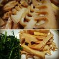 新筍でメンマ作り(レシピ)