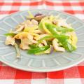 【モニター】珍しい三種ピーマンと鶏胸肉のナンプラー青椒肉絲 by アップルミントさん