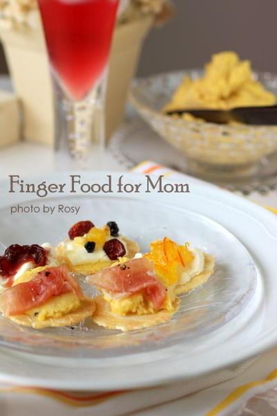 ご多忙ママのためのFinger Food☆