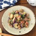 ご飯おかわり!最強ご飯のおとも「ひき肉と茄子と大葉の梅味噌炒め」←おつまみにもいいですよ◎