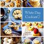 ♡ホワイトデーにおすすめのクッキーレシピ7選♡【#簡単#時短#プレゼント】