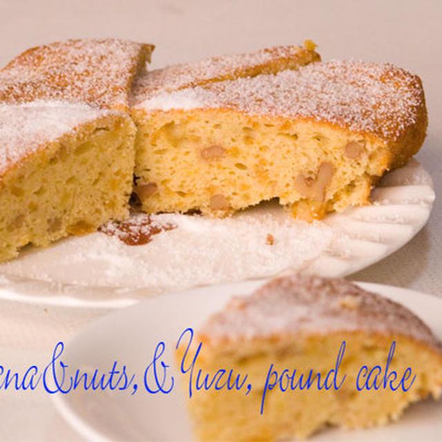 バナナ&胡桃&柚子のパウンドケーキ