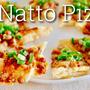 納豆ピザ (ロカボダイエットのレシピ) | 英語料理 レシピ動画 | OCHIKERON