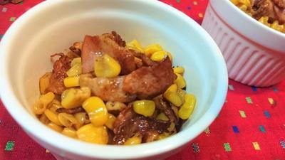 【レシピ】5分★もう1品★簡単★コーンバターアレンジ第4段【ベーコーンバター】
