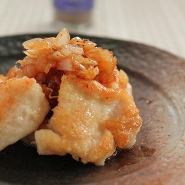 塩麹チキンの花椒玉ねぎソース