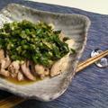 鶏肉のニラ塩だれのせ by 彩月satsukiさん