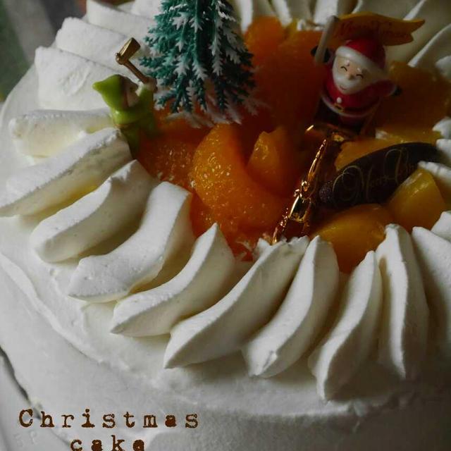 わたしがクリスマスケーキをつくる理由。