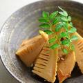 <おばぁちゃんの味・筍の土佐煮>